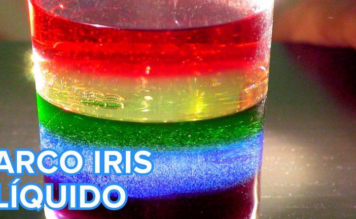 EXPERIMENTO: ARCO IRIS LÍQUIDO