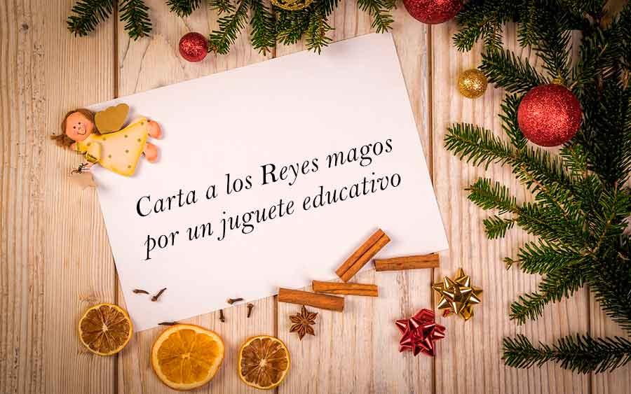 Carta a los Reyes magos por un juguete educativo