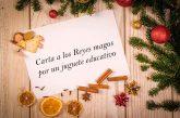 Interesante carta de una mamá a los Reyes Magos, por un juguete educativo