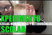 EXPERIMENTO Escolar – Mezcla heterogénea vs homogéneo