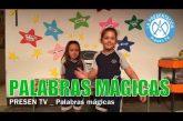 Aprendemos las palabras mágicas