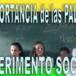 EXPERIMENTO SOCIAL - La Importancia de las Palabras para unas aulas en PAZ