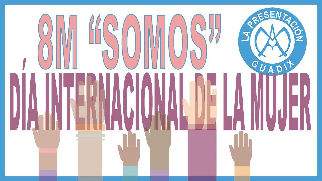 """Anuncio del #8M """"Somos"""" - Día internacional de la MUJER, realizado por alumnado de Educación Primaria"""