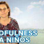 Ejercicios de Mindfulness para niños